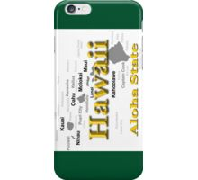 Hawaii State Pride Map Silhouette  iPhone Case/Skin