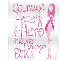 Breast Cancer Awareness Pink October Health Courage Hope Hero Inspire Strength Ribbon Nurse Doctor Oncology Survivor Ta-tas Mammogram Pink Ribbon Mother Mom Daughter Aunt Sister Friend Poster