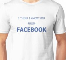 Cool Funny Facebook Text Unisex T-Shirt