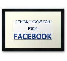 Cool Funny Facebook Text Framed Print
