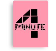 4minute Canvas Print