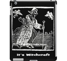 ITS WITCHCRAFT iPad Case/Skin