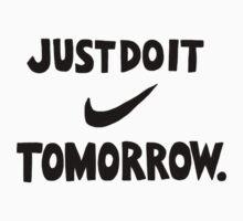 DO IT TOMORROW  One Piece - Long Sleeve