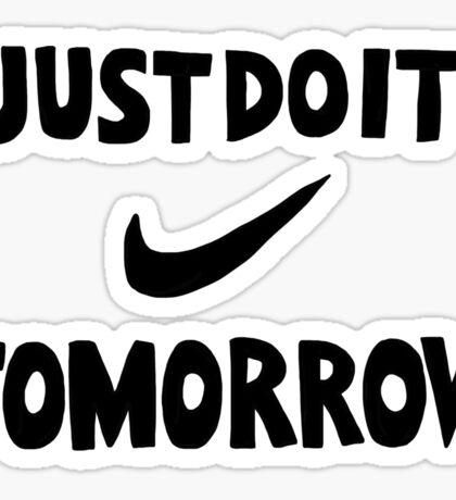 DO IT TOMORROW  Sticker
