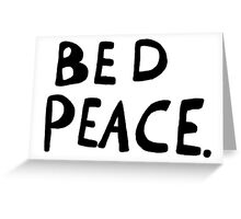 Bed Peace Greeting Card