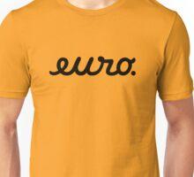 euro (5) Unisex T-Shirt