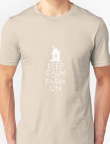keep calm and farm on Unisex T-Shirt