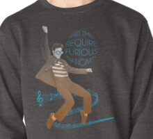 HARD TIMES REQUIRE FURIOUS DANCING Pullover