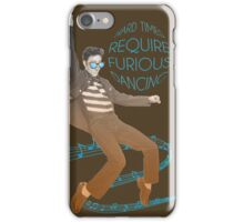HARD TIMES REQUIRE FURIOUS DANCING iPhone Case/Skin