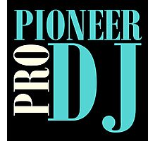 Pioneer Dj Pro Photographic Print