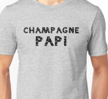 Champagne Papi Unisex T-Shirt