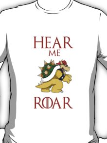 Hear me roar: Bowser T-Shirt