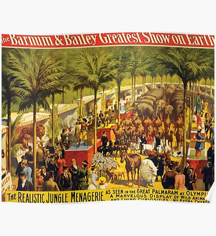 Poster 1890s  …trialsanderrors The realistic jungle menagerie circus poster for Barnum ^ Bailey 1897 USSR Poster