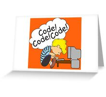 Code! Code! Code! Greeting Card