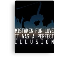 Mistaken for love // Perfect Illusion // Lady Gaga Canvas Print