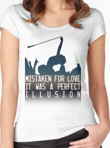Mistaken for love // Perfect Illusion // Lady Gaga Women's Fitted Scoop T-Shirt
