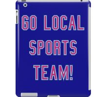 support our teams iPad Case/Skin