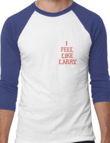 Feel Like Larry Men's Baseball ¾ T-Shirt