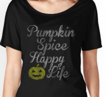 Pumpkins Spice Happy Life Halloween Costume Women's Relaxed Fit T-Shirt