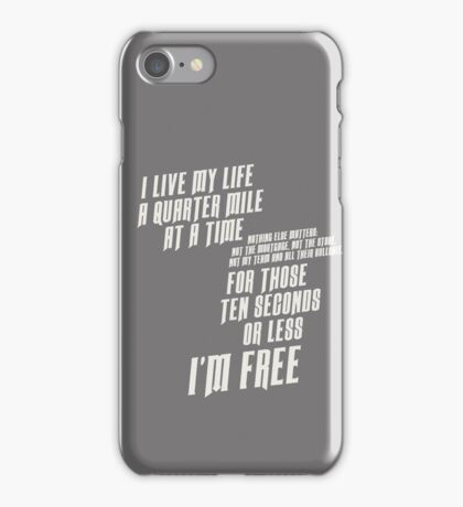The Fast And The Furious - I Live My life iPhone Case/Skin