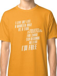 The Fast And The Furious - I Live My life Classic T-Shirt