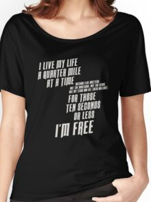 The Fast And The Furious - I Live My life Women's Relaxed Fit T-Shirt