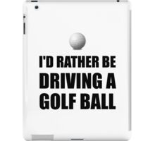 Rather Be Driving Golf Balls iPad Case/Skin