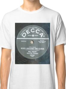 Bill Haley & His Comets - Rock Around The Clock - 78 RPM Classic T-Shirt