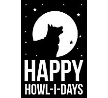 Happy Howl-i-days Photographic Print