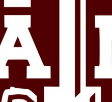 THE Texas A & M! Sticker