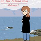 Maddie on the Island Hue - Volume 1 (Front Cover) by Rorymacve
