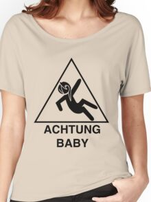 Achtung Baby Women's Relaxed Fit T-Shirt