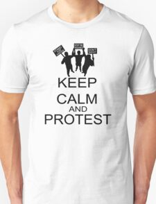 Keep Calm And Protest T-Shirt