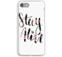 Stay Alive Floral Design iPhone Case/Skin