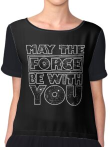 May the force be with you Chiffon Top