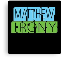 Matthew Fry Irony Arts Canvas Print