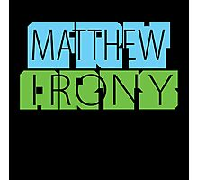 Matthew Fry Irony Arts Photographic Print