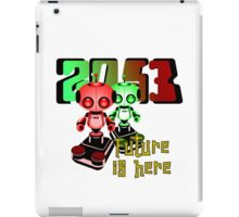 The Future Is Here   2053-44 iPad Case/Skin