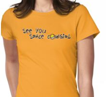 Cowboy Bebop - See You Space Cowgirl Womens Fitted T-Shirt