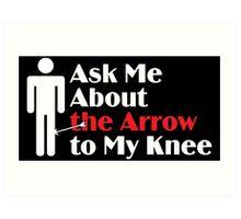 Skyrim - Ask Me About the Arrow (male) on dark Art Print