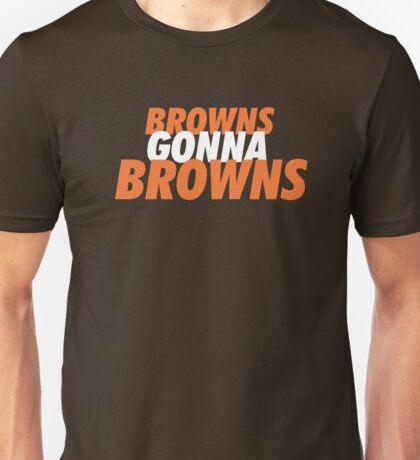Browns Gonna Browns Unisex T-Shirt