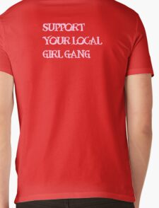 Support Your Local Girl Gang Mens V-Neck T-Shirt