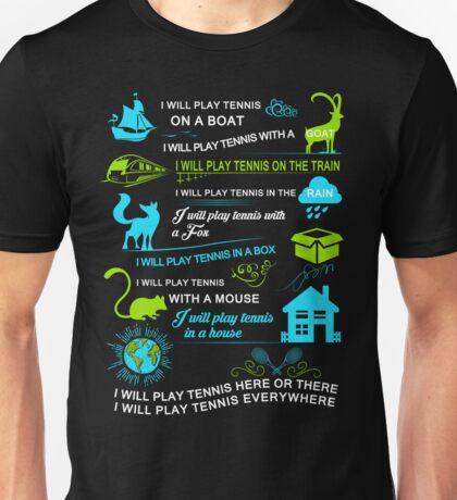 Tennis Everywhere Unisex T-Shirt