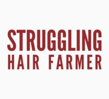 Struggling Hair Farmer by DesignFactoryD