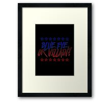 Blue Eye or Villain  Framed Print