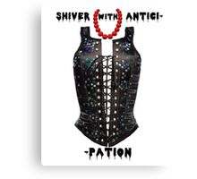 Shiver with Anticip- Canvas Print