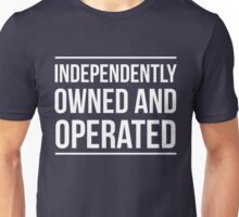 Independently owned and operated Unisex T-Shirt