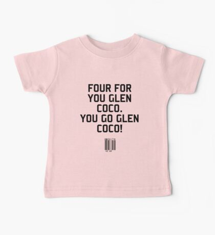 You go Glen Coco! Baby Tee