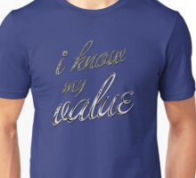 I Know My Value Unisex T-Shirt