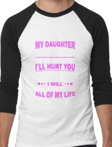 My daughter Men's Baseball ¾ T-Shirt